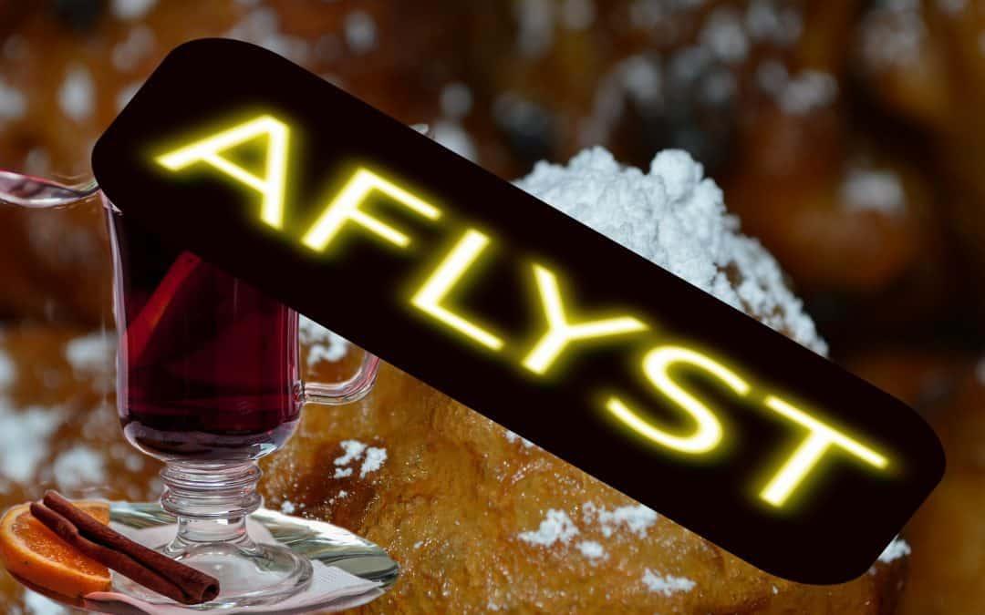 Gløgg og æbleskiver – AFLYST